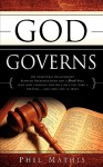 God Governs - Phil Mathis