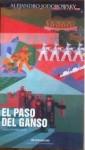 El Paso Del Ganso - Alejandro Jodorowsky
