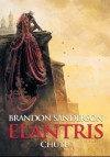 Elantris T01 : Chute - Pierre-Paul Durastanti, Brandon Sanderson