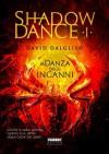 La danza degli inganni - David Dalglish