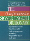 The Comprehensive Signed English Dictionary - Harry Bornstein