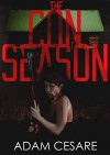 The Con Season: A Novel of Survival Horror - Adam Cesare