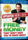 Free Money-2014 Edition! Kevin Trudeau (Updated:New for 2014!) What Don't Want You to Know About - Kevin Trudeau