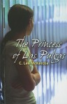 The Princess of Las Pulgas - C. Lee McKenzie