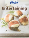 Oster Creative Entertaining: Simple to Sophisticated - Publications International Ltd., Lou Weber