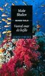 Vooral over de liefde - Meir Shalev, Ruben Verhasselt