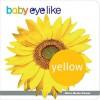 Baby Eyelike Yellow - Play Bac