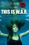 This is WAR - Lisa Roecker, Laura Roecker