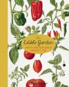 The Edible Garden: How to Have Your Garden and Eat It, Too - Alys Fowler
