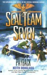 Seal Team Seven #17: Payback: Payback - Keith Douglass