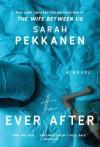 The Ever After - Sarah Pekkanen