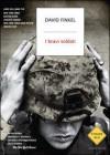 I bravi soldati - David Finkel, Gianni Pannofino