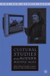 Cultural Studies of the Modern Middle Ages - Eileen A. Joy, Myra J. Seaman, Kimberly K. Bell, Mary K. Ramsey