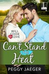 Can't Stand the heat - Peggy Jaeger