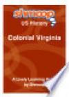 Colonial Virginia: Shmoop US History Guide - Shmoop