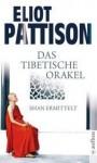 Das Tibetische Orakel - Eliot Pattison, Thomas Haufschild