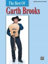 The Best of Garth Brooks: Authentic Guitar Tab - Garth Brooks