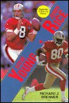 Steve Young/ Jerry Rice - Richard J. Brenner