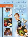The Common Core Approach to Building Literacy in Boys - Liz Knowles, Martha Smith