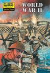 World War II: The Illustrated Story of the Second World War (Classics Illustrated Special Issue) - John M. Burns
