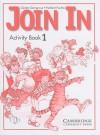 Join In, Activity Book 1 - Günter Gerngross, Herbert Puchta
