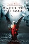 Daughter of God (Segitiga Misteri: Konstantin, Vatikan & Putri Tuhan) - Lewis Perdue, Bima Sudiarto