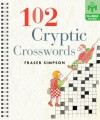 102 Cryptic Crosswords - Fraser Simpson