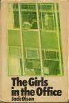 The Girls in the Office - Jack Olsen