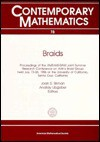 Braids: Proceedings of a Summer Research Conference Held July 13-26, 1986 (Contemporary Mathematics) - Joan S. Birman