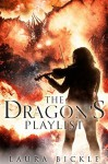 The Dragon's Playlist - Laura Bickle