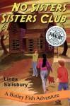 No Sisters Sisters Club - Linda Salisbury, Christopher A. Grotke