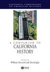 A Companion to California History - William Francis Deverell, David Igler