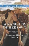 A Rancher of Her Own (The Hitching Post Hotel) - Barbara White Daille