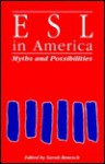 Esl In America: Myths And Possibilities - Sarah Benesch