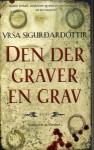 Den der graver en grav - Yrsa Sigurðardóttir, Áslaug Th. Rögnvaldsdóttir
