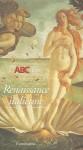 L'ABCdaire de la renaissance italienne - Michel Hochmann, Guillaume Cassegrain, Renaud Temperini