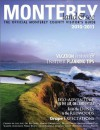 Monterey, Land & See: The Official Monterey County Visitor's Guide 2010-2011 - Christine Delsol, Ken Peterson, James Raia, Erin Lee Gafill, Paul S. Fingerote, Levi DeKeyrel, Shannon Marone, Celeste White