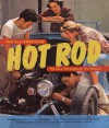The All-American Hot Rod: The Cars. The Legends. The Passion. - Michael Dregni