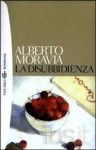 La disubbidienza - Alberto Moravia