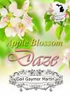 Apple Blossom Daze: Christian Contemporary Romantic Novella (American State Flower) - Gail Gaymer Martin