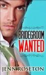 Bridegroom Wanted (BBW Romance) - Jenn Roseton