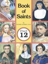 """The Book of Saints: """"Super-Heroes of God"""" - Lawrence G. Lovasik"""