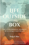 Life Outside the Box: The Extraordinary Journeys of 10 Unique Individuals - Marilyn R. Wilson