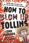 HOW TO BLOW UP TOLLINS by Conn Iggulden (28-Apr-2011) Paperback - Conn Iggulden