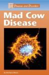 Mad Cow Disease - Barbara Sheen