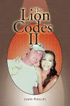 The Lion Codes II - James Phillips