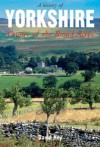 A History of Yorkshire: 'County of the Broad Acres' - David Hey