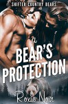 A Bear's Protection (Shifter Country Bears Book 1) - Roxie Noir