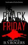 Black Friday - B.Y. Rogers