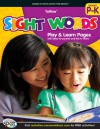 Sight Words, Grades PK - K - American Education Publishing, American Education Publishing